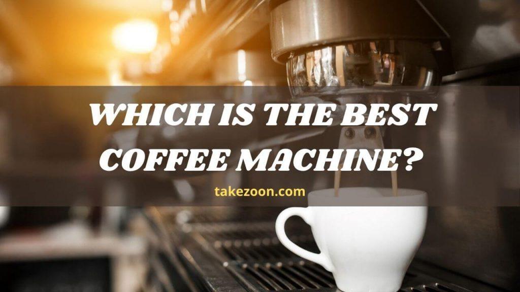 best coffee machine