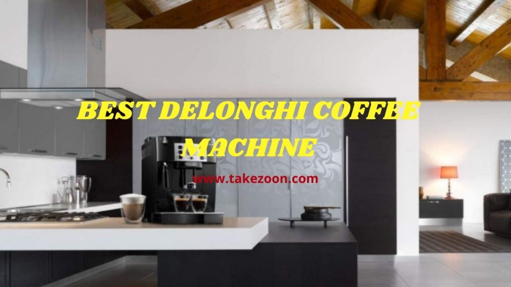 best delonghi coffee machine 2021