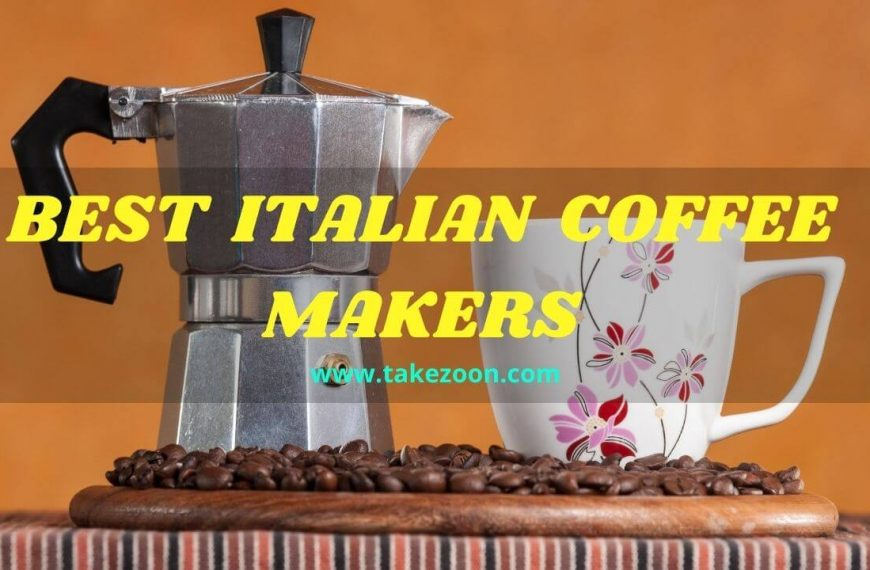 Best Italian Coffee Makers || 5 Best Italian Coffee Makers In 2021