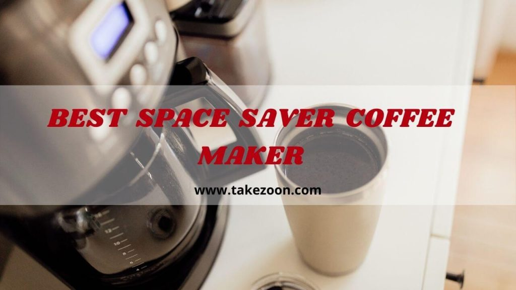 best space saver coffee maker