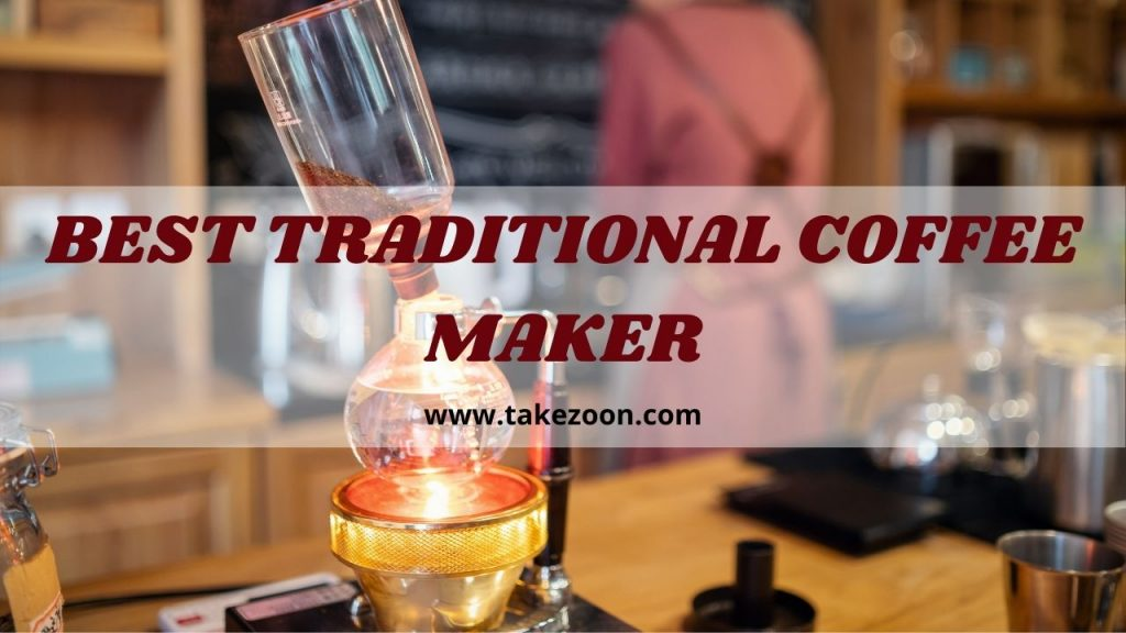 best traditional coffee maker